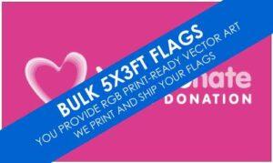 Bulk 5x3ft Custom Flags